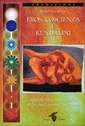 Eros, Coscienza e Kundalini