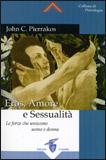 Eros, Amore e Sessualità