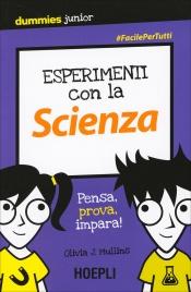 Esperimenti con la Scienza for Dummies