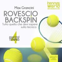 Essential Tennis 4: Rovescio Backspin (Audiolibro Mp3)