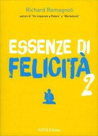 Essenze di Felicità - Volume 2