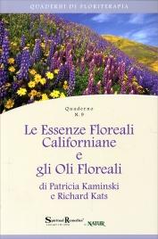 Le Essenze Floreali Californiane e gli Oli Floreali