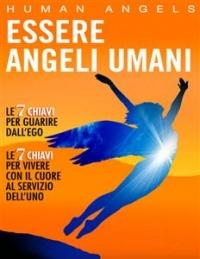 Essere Angeli Umani (eBook)