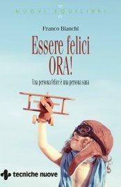 Essere Felici Ora! (eBook)
