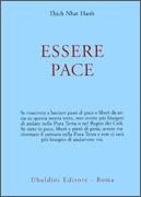 """ESSERE PACE Con """"Il Cuore della Comprensione"""" e """"La Meditazione Camminata"""" di Thich Nhat Hanh"""