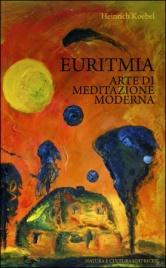 Euritmia - Arte di Meditazione Moderna