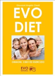 Evo Diet - Ormoni, Cibo ed Esercizio (eBook)