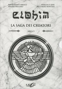 ELOHIM - IL COFANETTO - ARCA 1 La saga dei Creatori di Mauro Biglino, Riccardo Rontini