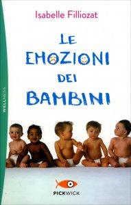 LE EMOZIONI DEI BAMBINI di Isabelle Filliozat