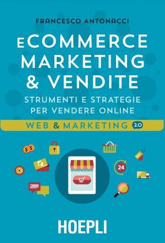 E-commerce: Marketing & Vendite (eBook)