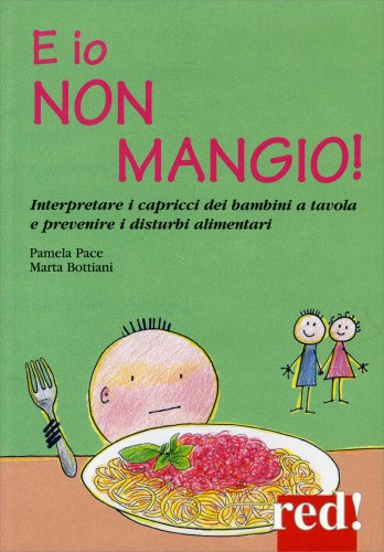 E Io Non Mangio!
