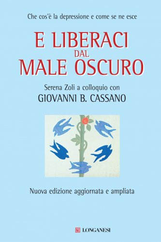 E Liberaci dal Male Oscuro (eBook)