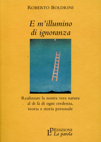 E M'Illumino di Ignoranza