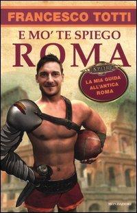 E mo' te Spiego Roma