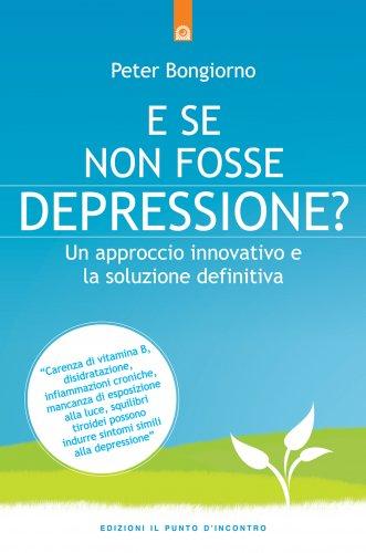E Se Non Fosse Depressione? (eBook)