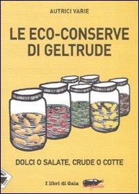 Le Eco-Conserve di Geltrude