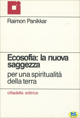 Ecosofia: la Nuova Saggezza