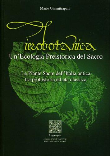 Ierobotanica - Un'Ecologia Preistorica del Sacro