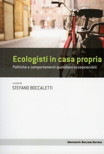 Ecologisti In Casa Propria