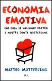 Economia Emotiva - Nuova Edizione Economica