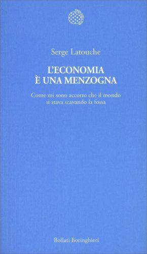 L'Economia è una Menzogna
