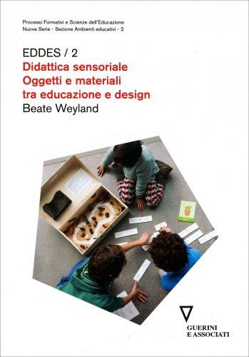 Eddes / 2 - Didattica Sensoriale