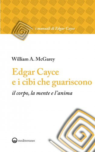 Edgar Cayce e i Cibi che Guariscono (eBook)