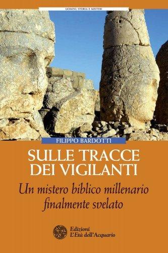 Sulle Tracce dei Vigilanti (eBook)