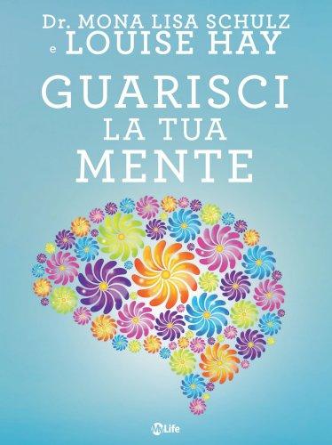 Guarisci la Tua Mente (eBook)