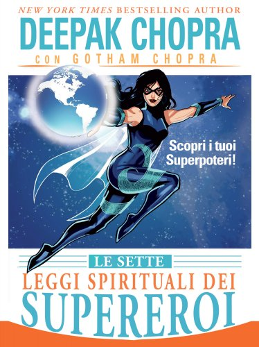 Le Sette Leggi Spirituali dei Supereroi (eBook)