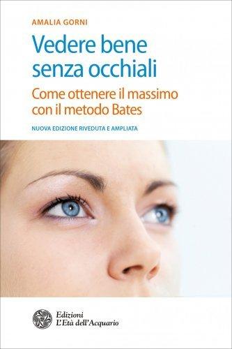 Vedere Bene Senza Occhiali (eBook)