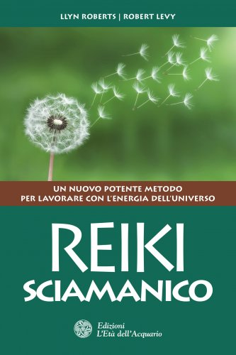 Reiki Sciamanico (eBook)