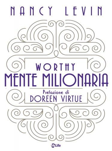 Mente Milionaria - Worthy (eBook)