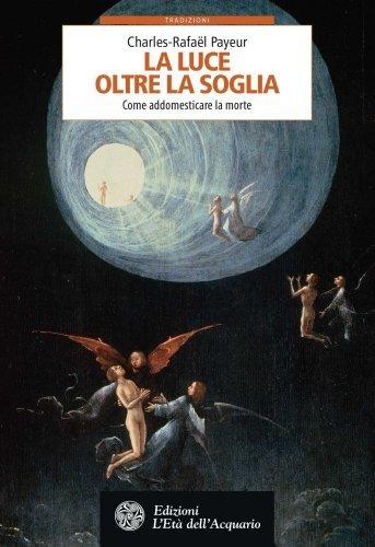 La Luce Oltre la Soglia (eBook)
