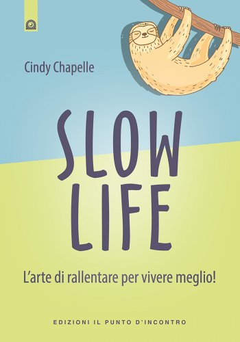 Slow Life (eBook)