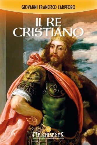Il Re Cristiano (eBook)