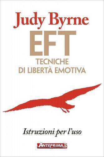 EFT: Tecniche di Libertà Emotiva (eBook)