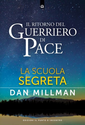 Il Ritorno del Guerriero di Pace (eBook)