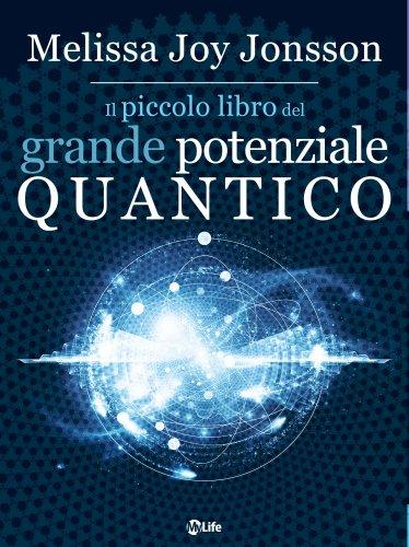 Il Piccolo Libro del Grande Potenziale Quantico (eBook)
