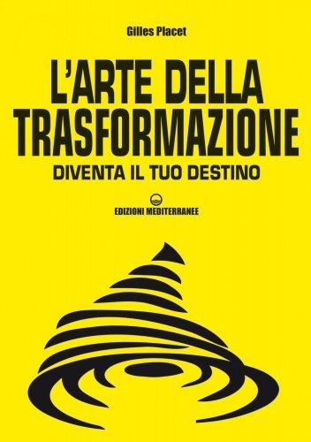 L'Arte della Trasformazione (eBook)