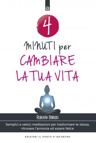4 Minuti per Cambiare la Tua Vita (eBook)