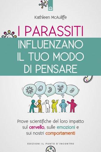 I Parassiti Influenzano il Tuo Modo di Pensare (eBook)