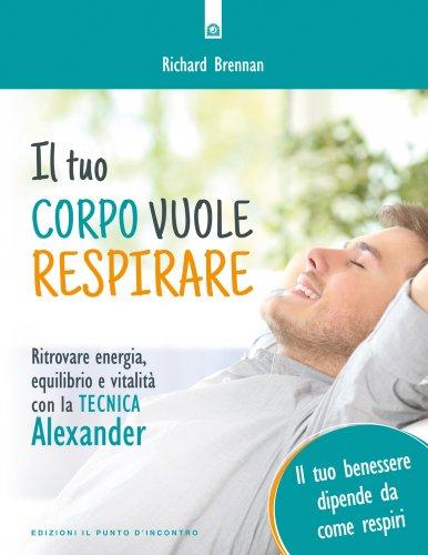 Il Tuo Corpo Vuole Respirare (eBook)