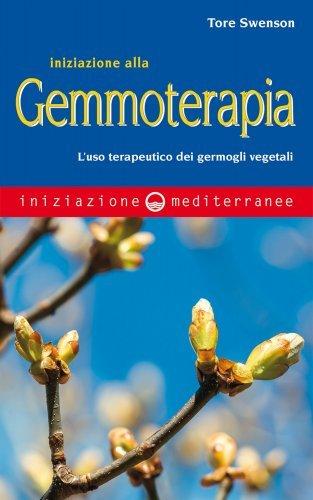 Iniziazione alla Gemmoterapia (eBook)