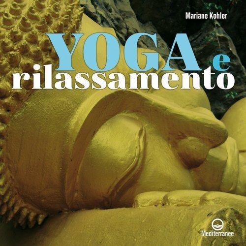 Yoga e Rilassamento (eBook)