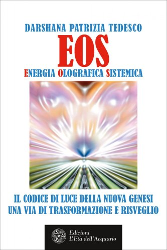 EOS - Energia Olografica Sistemica (eBook)