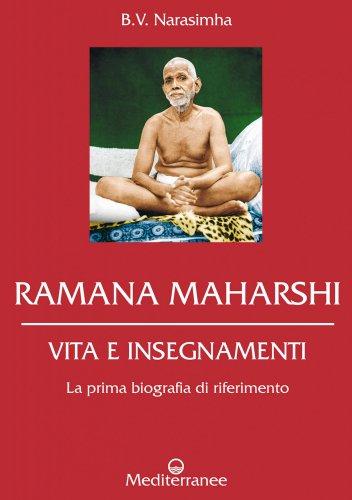 Ramana Maharshi - Vita e Insegnamenti (eBook)
