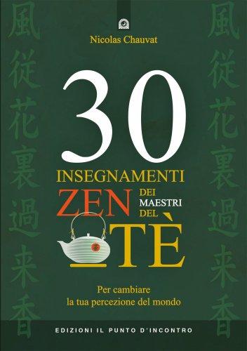 30 Insegnamenti Zen dei Maestri del Tè (eBook)