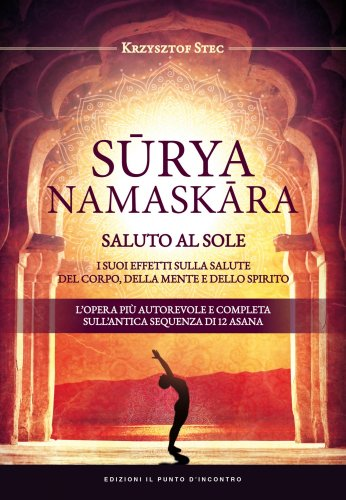 Surya Namaskara - Saluto al Sole (eBook)