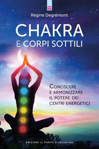 Chakra e Corpi Sottili (eBook)